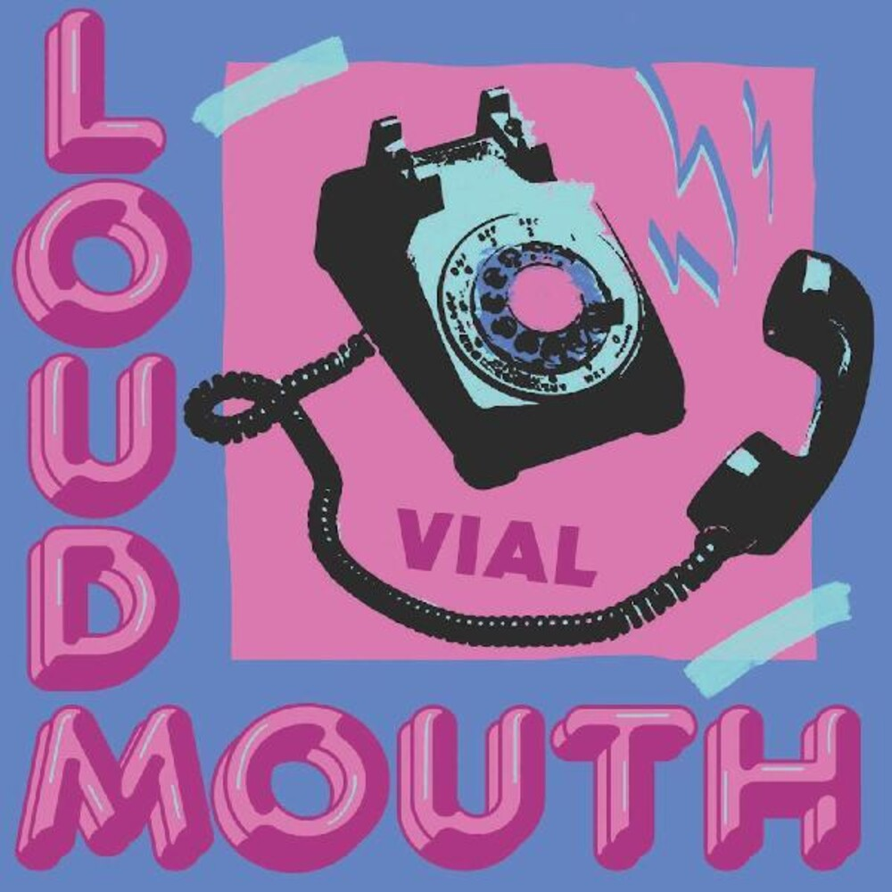 Vial - Loudmouth