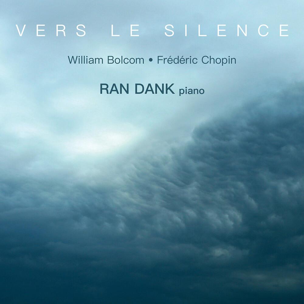 Bolcom / Dank - Vers Le Silence