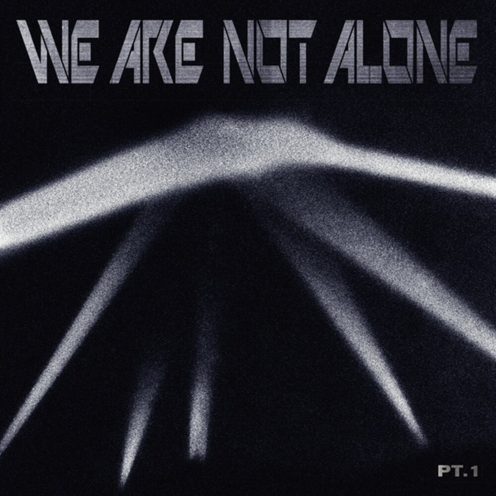 We Are Not Alone Part 1 / Various - We Are Not Alone Part 1 / Various (Uk)