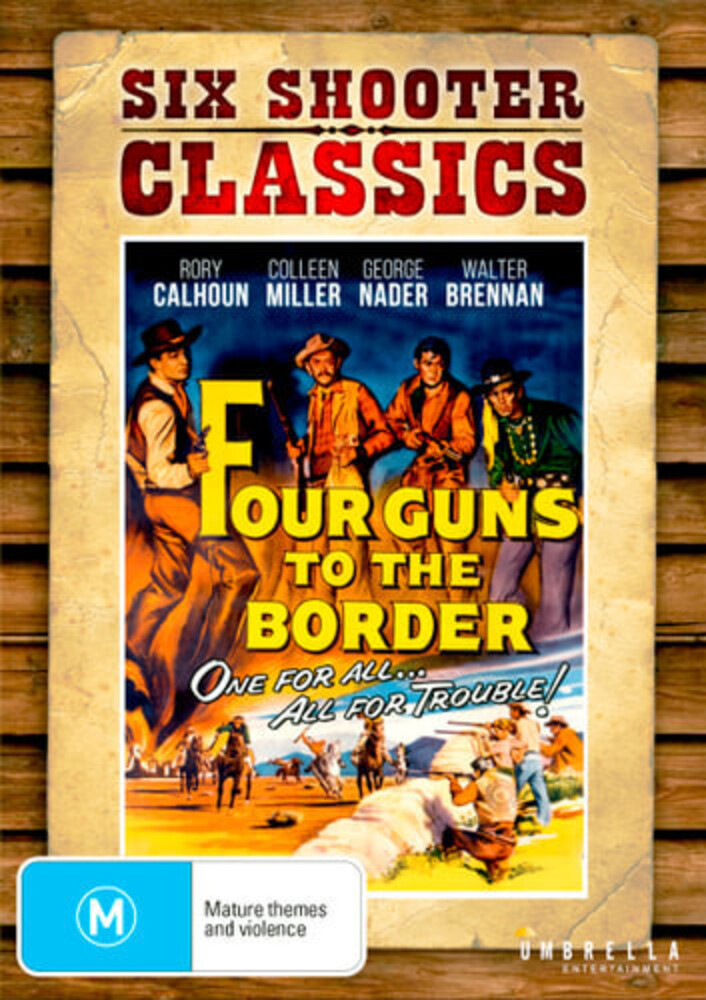 Four Guns to the Border - Four Guns To The Border [NTSC/0]