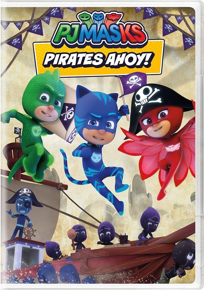 Pj Masks: Pirates Ahoy - PJ Masks: Pirates Ahoy