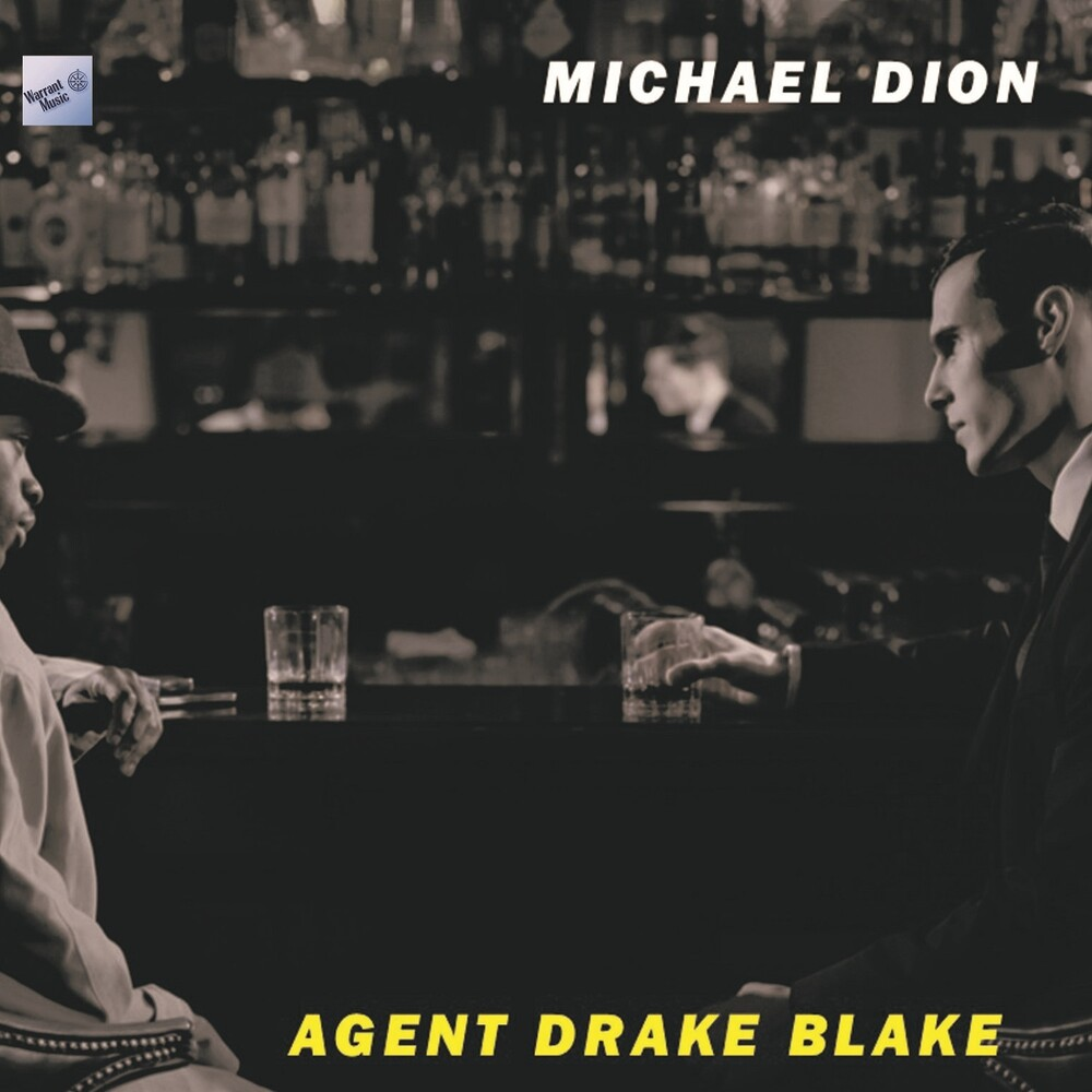 Michael Dión - Agent Drake Blake (Original Soundtrack)