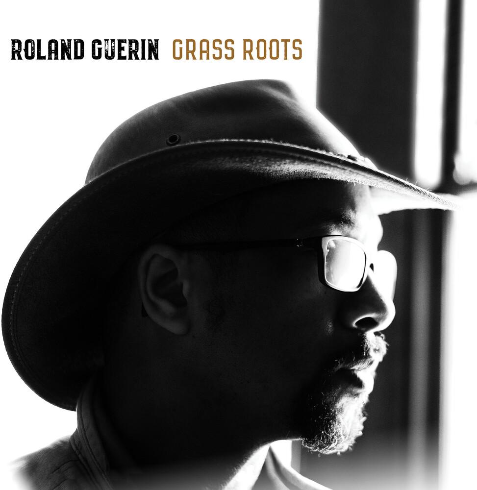 Roland Guerin - Grass Roots
