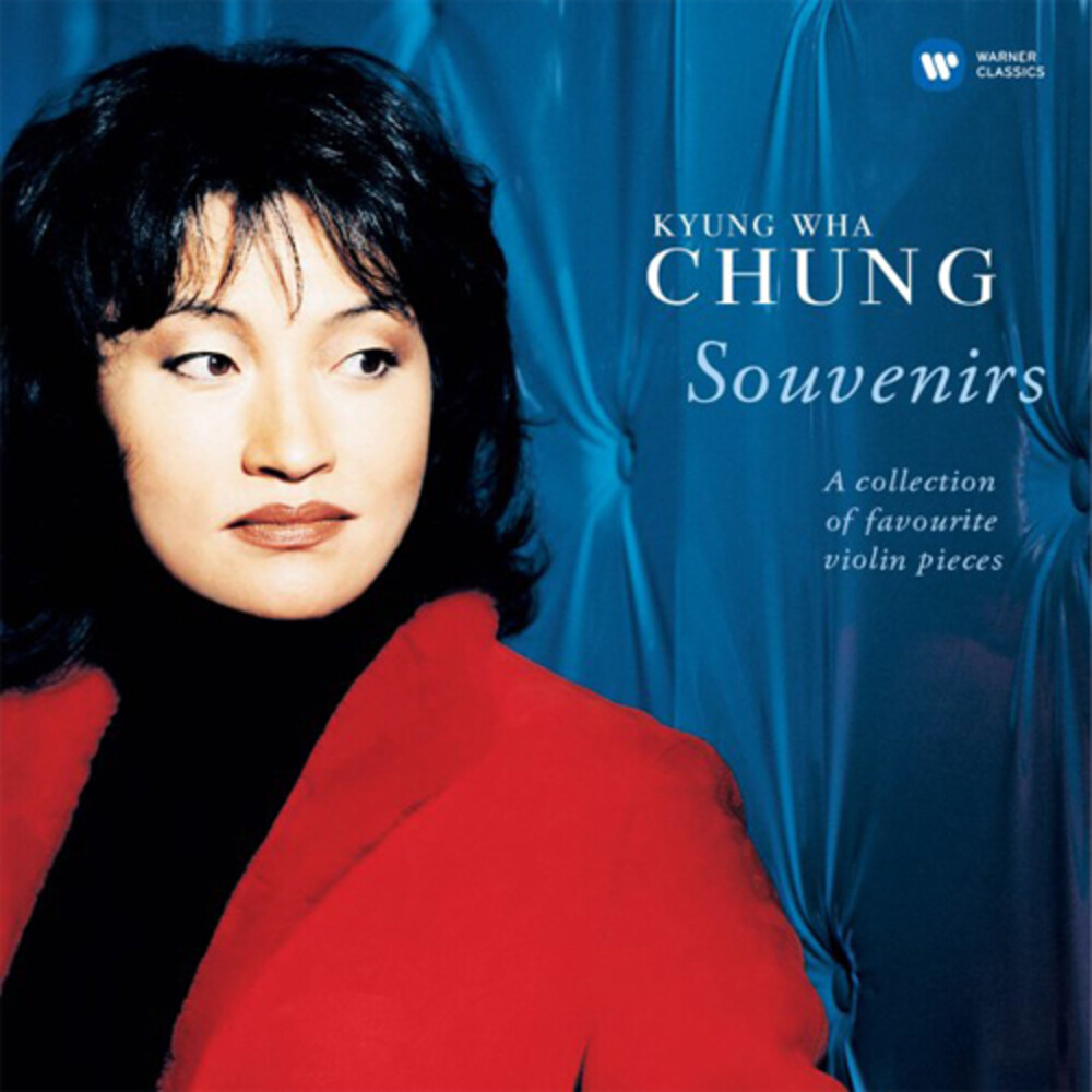 Kyung-Chung Wha - Souvenirs: A Collection Of Favourite Violin Pieces