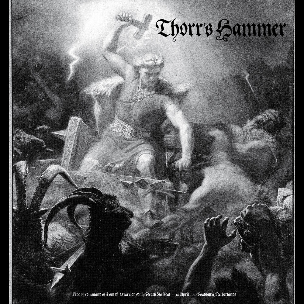 Thorrs Hammer - Live By Command Of Tom G. Warrior