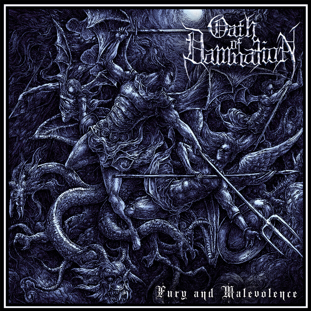 Oath Of Damnation - Fury And Malevolence