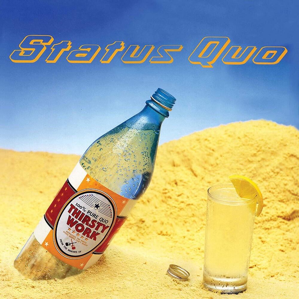 Status Quo - Thirsty Work (Uk)