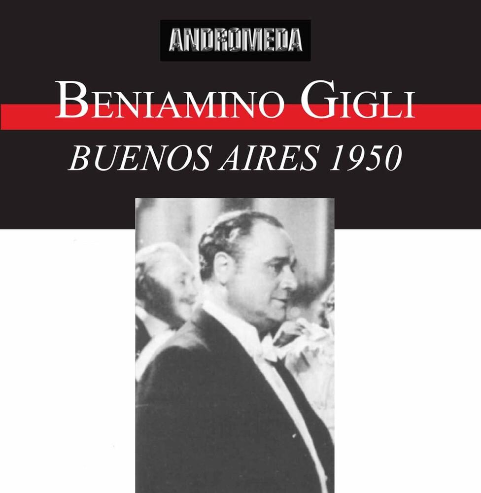 Beniamino Gigli - Gigli Live Buenos Aires 1950