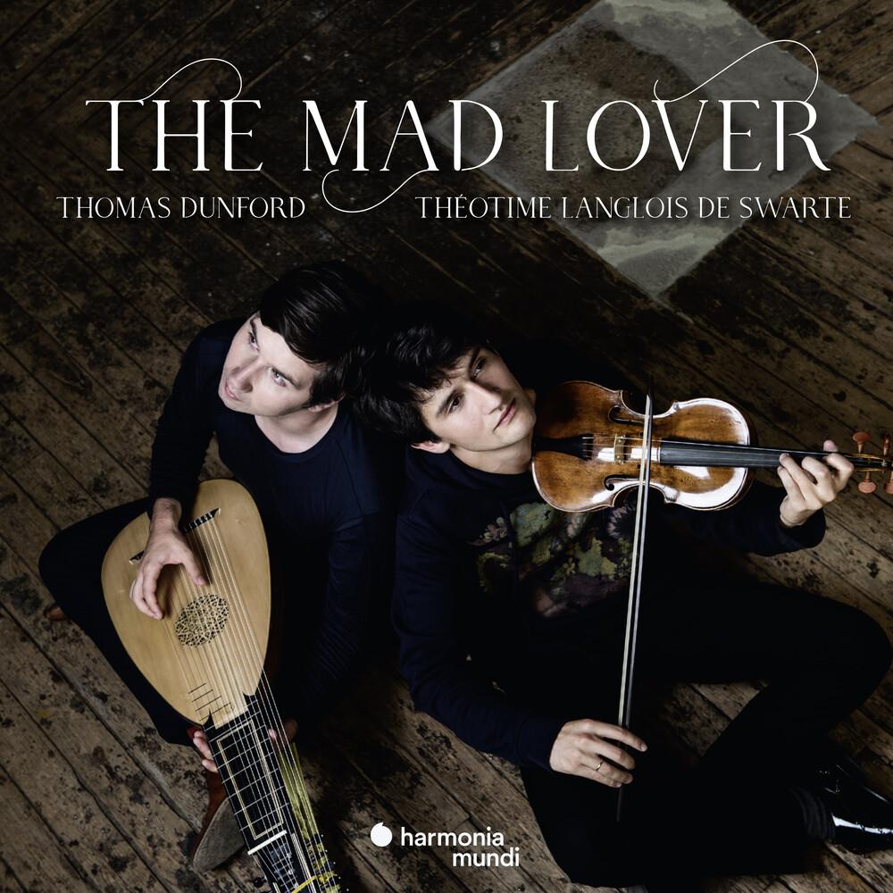 otime Langlois De Swarte / Thomas Dunford - The Mad Lover