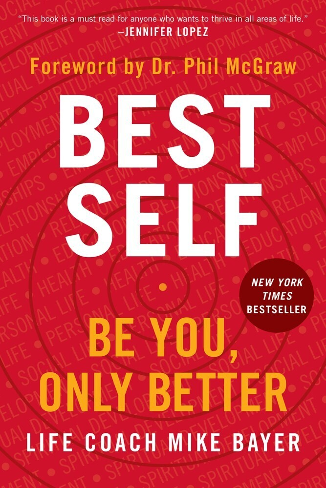 - Best Self: Be You, Only Better