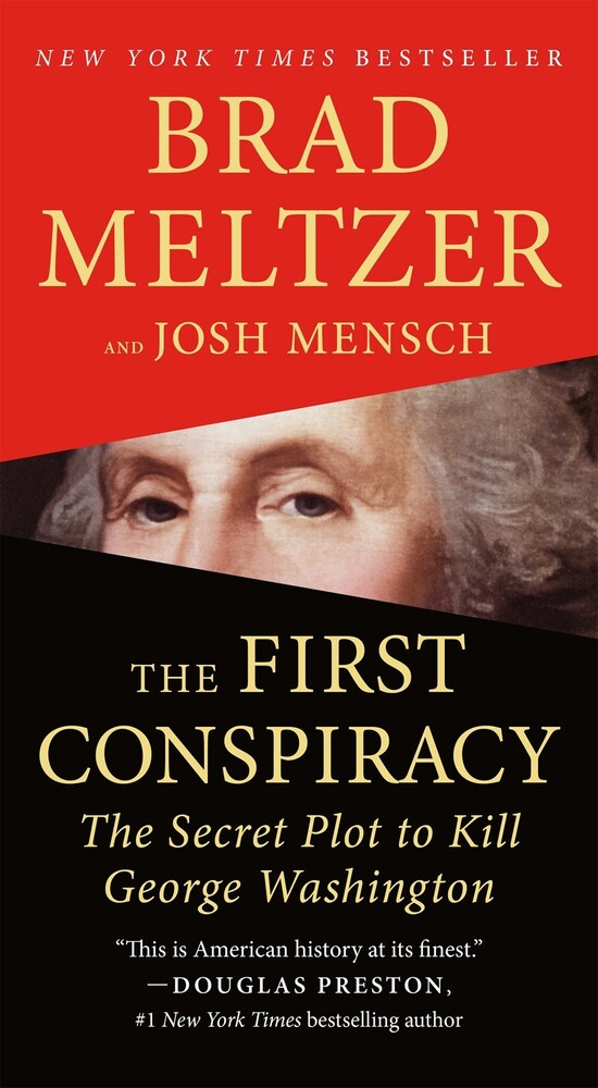 - The First Conspiracy: The Secret Plot to Kill George Washington