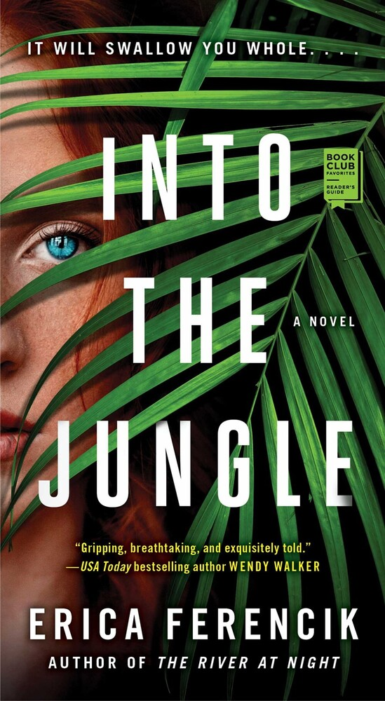 Ferencik, Erica - Into the Jungle: A Novel