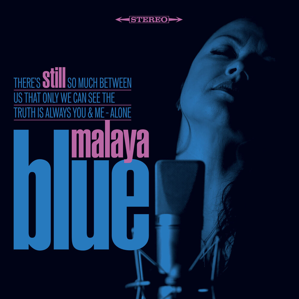 Malaya Blue - Still