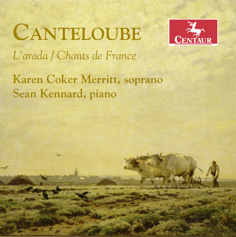 Canteloube / Merritt / Kennard - L'arada / Chants de France