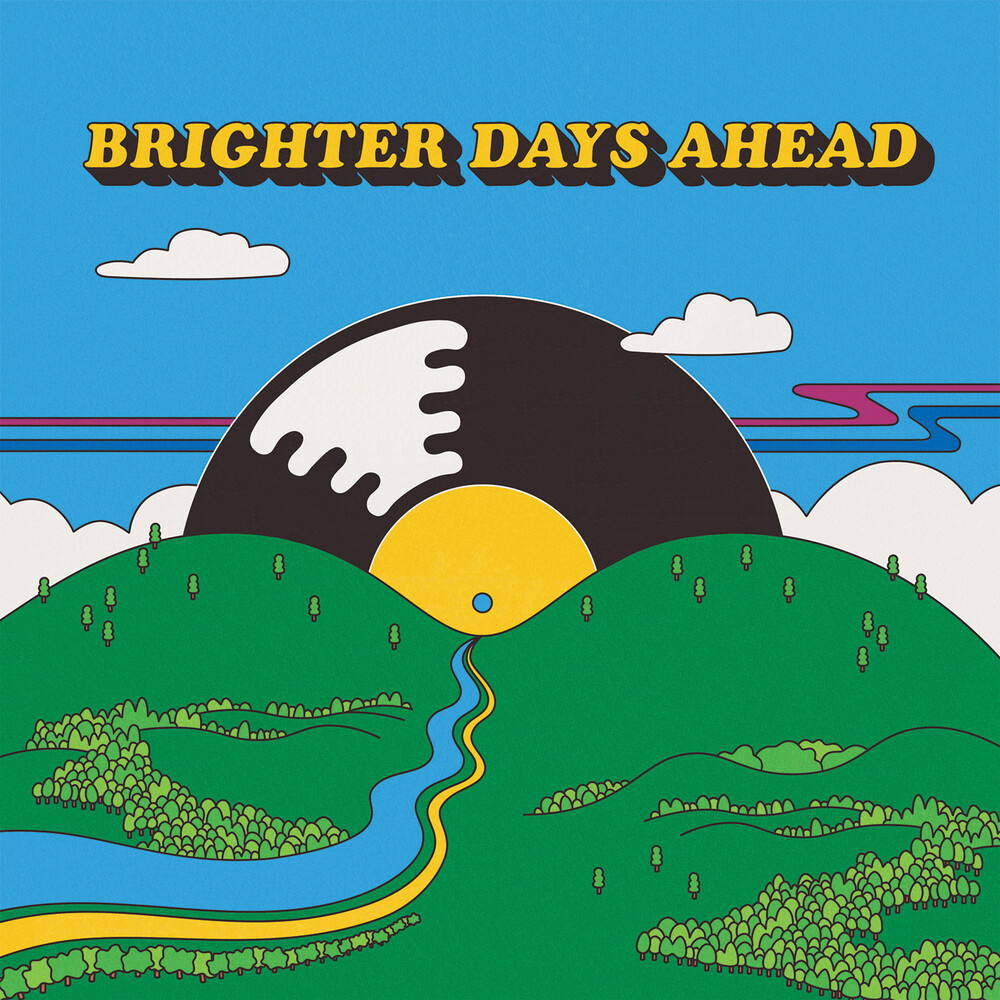 Colemine Records Presents Brighter Days Ahead - Colemine Records Presents: Brighter Days Ahead / Various