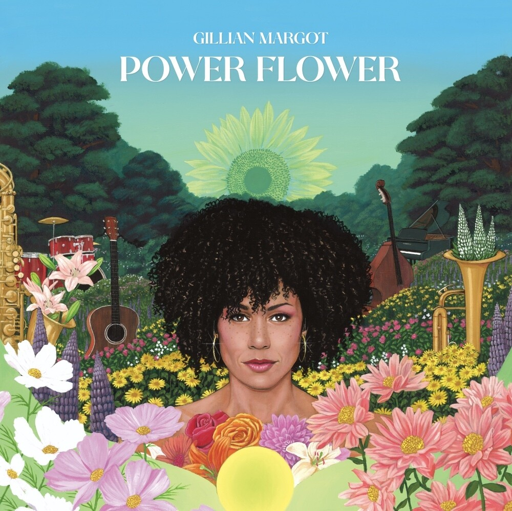 Gillian Margot - Power Flower