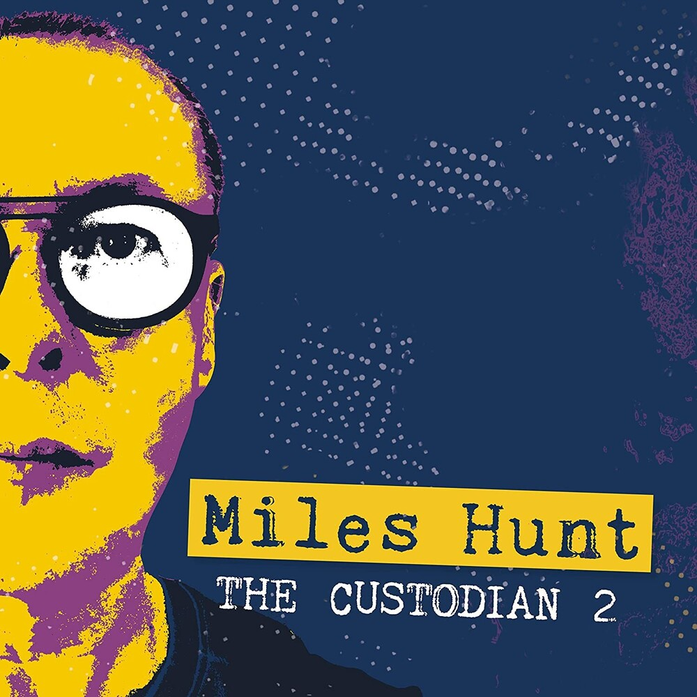 Miles Hunt - Custodian 2 (Uk)
