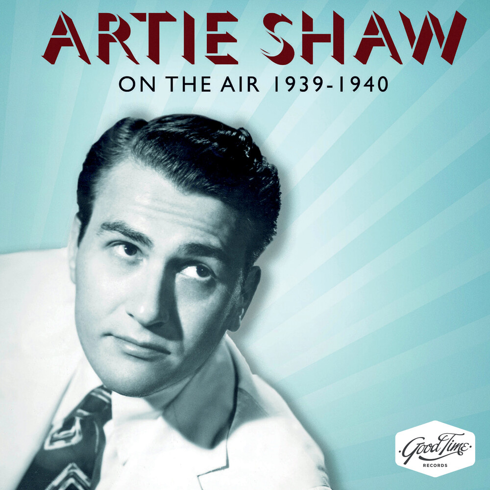 Artie Shaw - On The Air 1939-1940 (Mod)