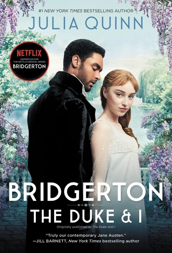Quinn, Julia - The Duke and I: A Bridgerton Novel, TV Tie In