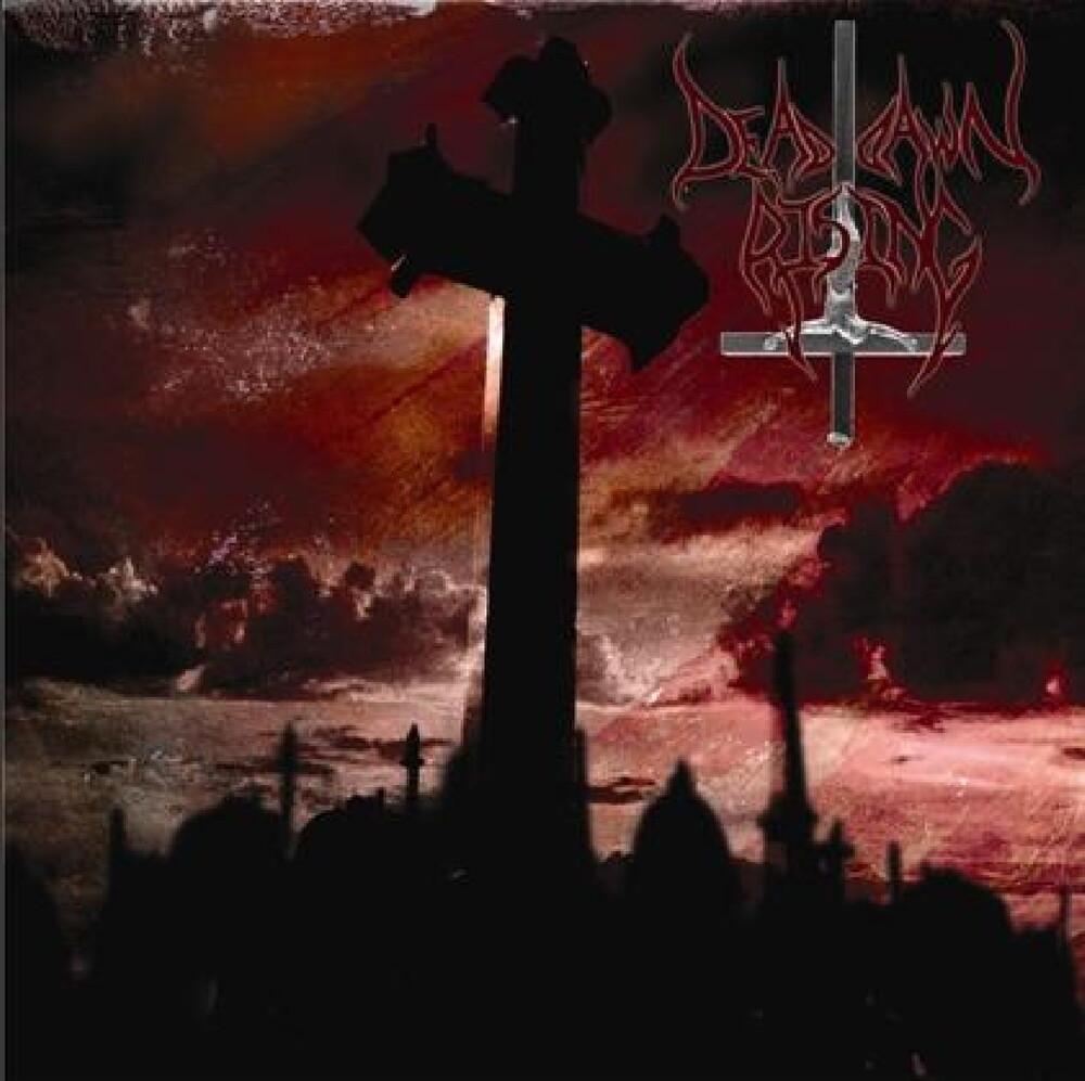 Dead Dawn Rising - Dead Dawn Rising