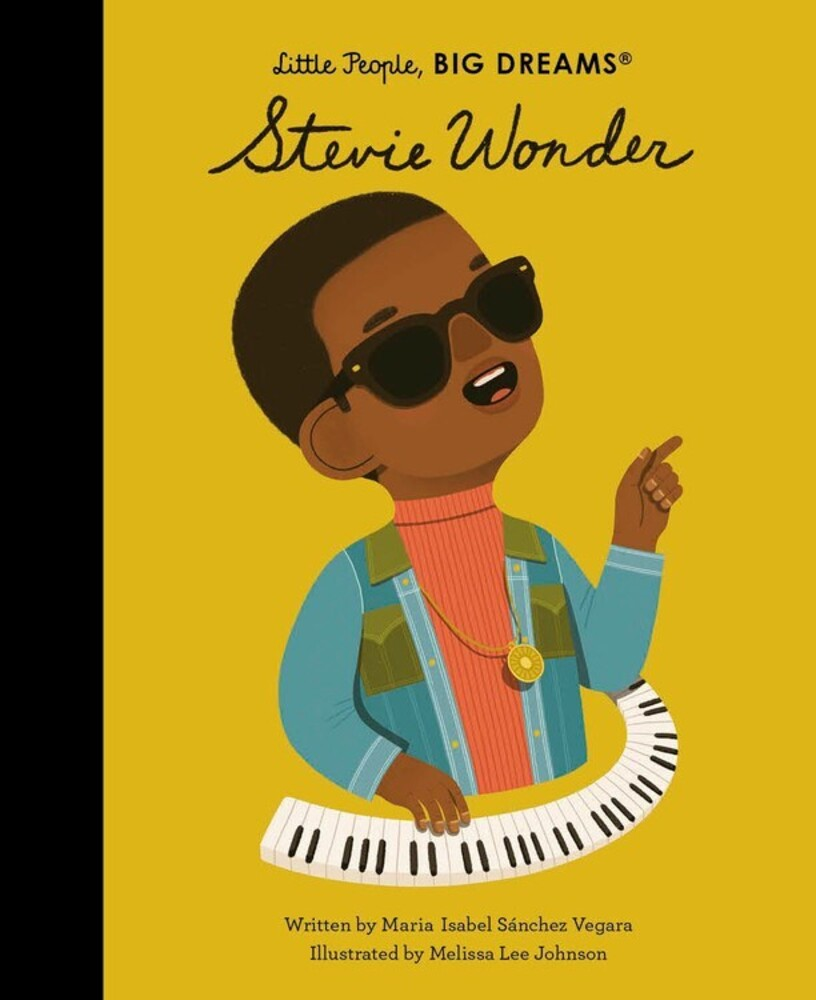 Vegara, Maria Isabel Sanchez - Stevie Wonder: Little People, Big Dreams