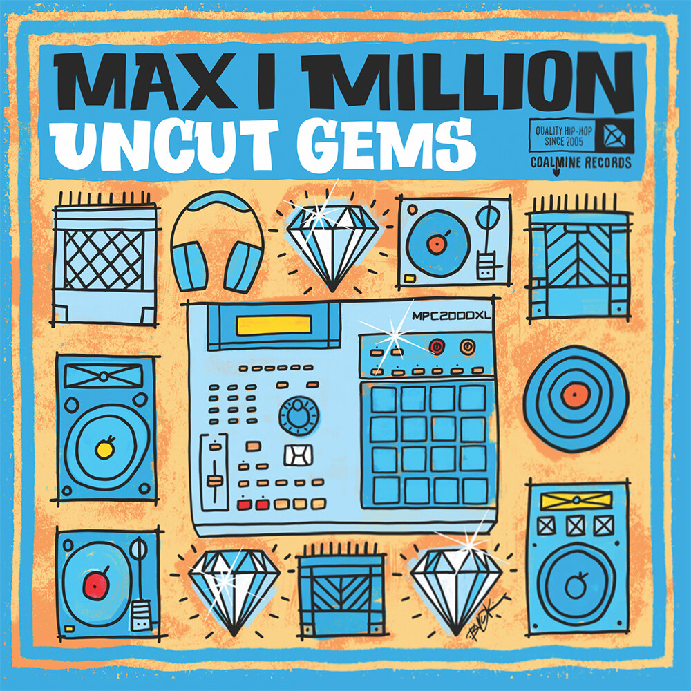 Max I Million - Uncut Gems