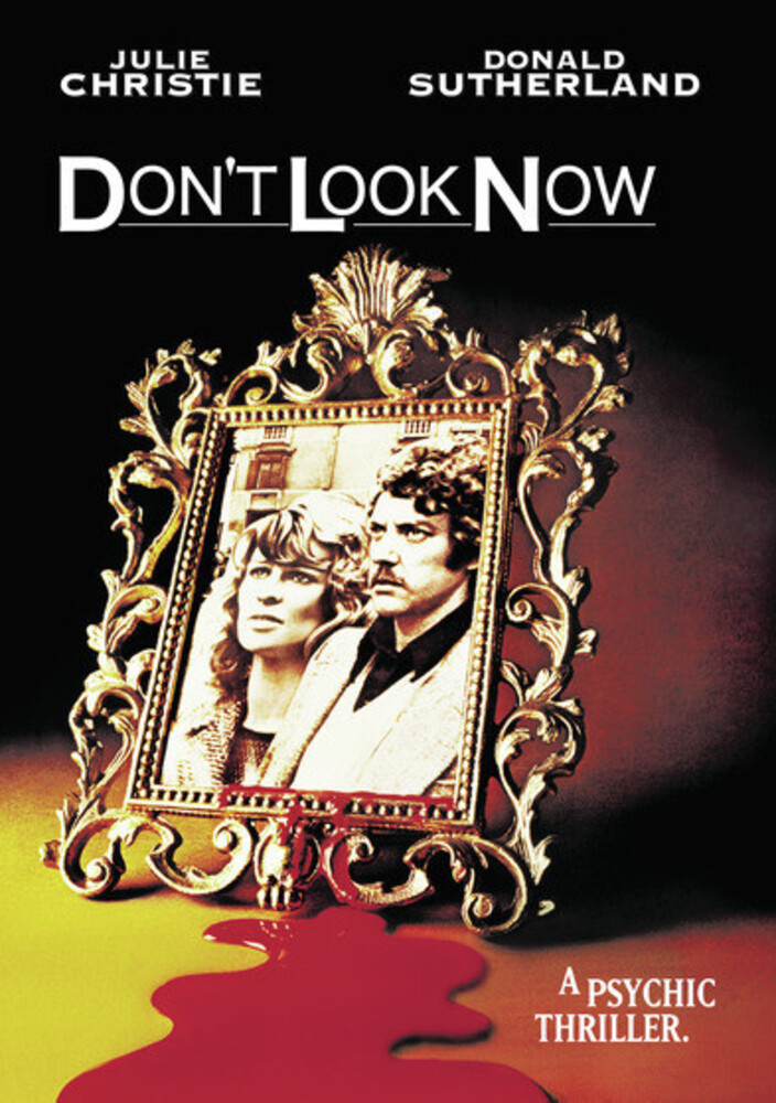 - Don't Look Now