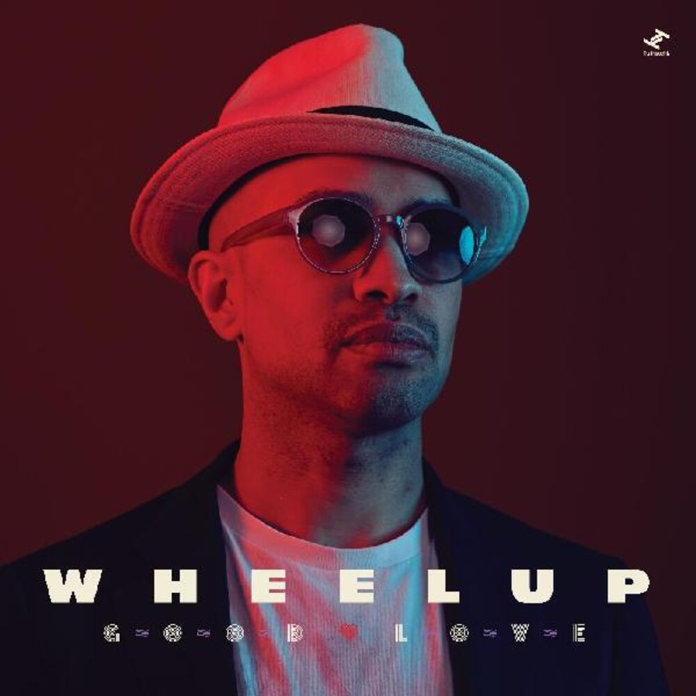 WheelUP - Good Love [Download Included]