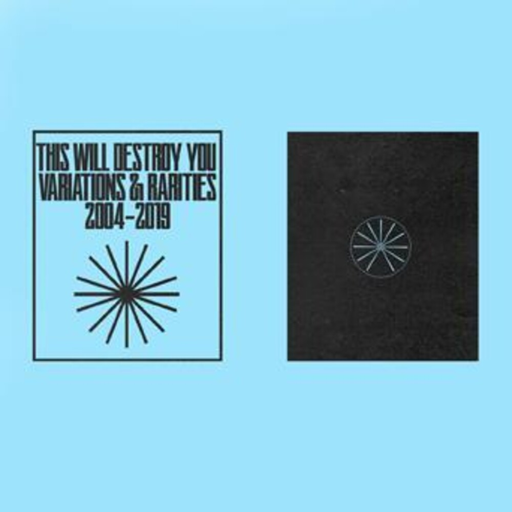 This Will Destroy You - Variations & Rarities: 2004-2019 Vol. Ii