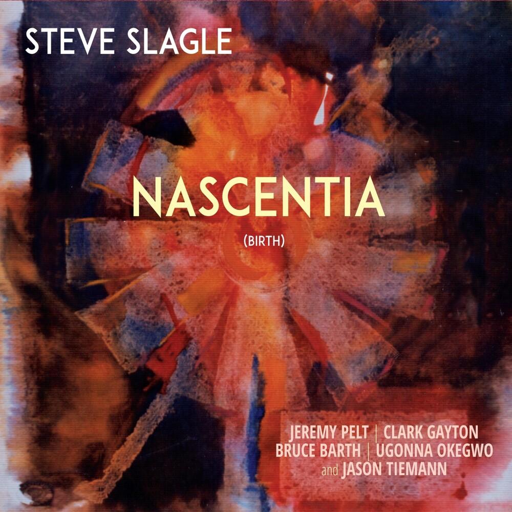 Steve Slagle - Nascentia [Digipak]