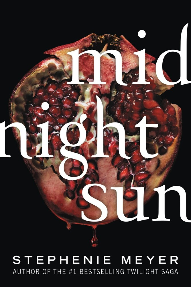 Stephenie Meyer - Midnight Sun (Ppbk) (Ser)