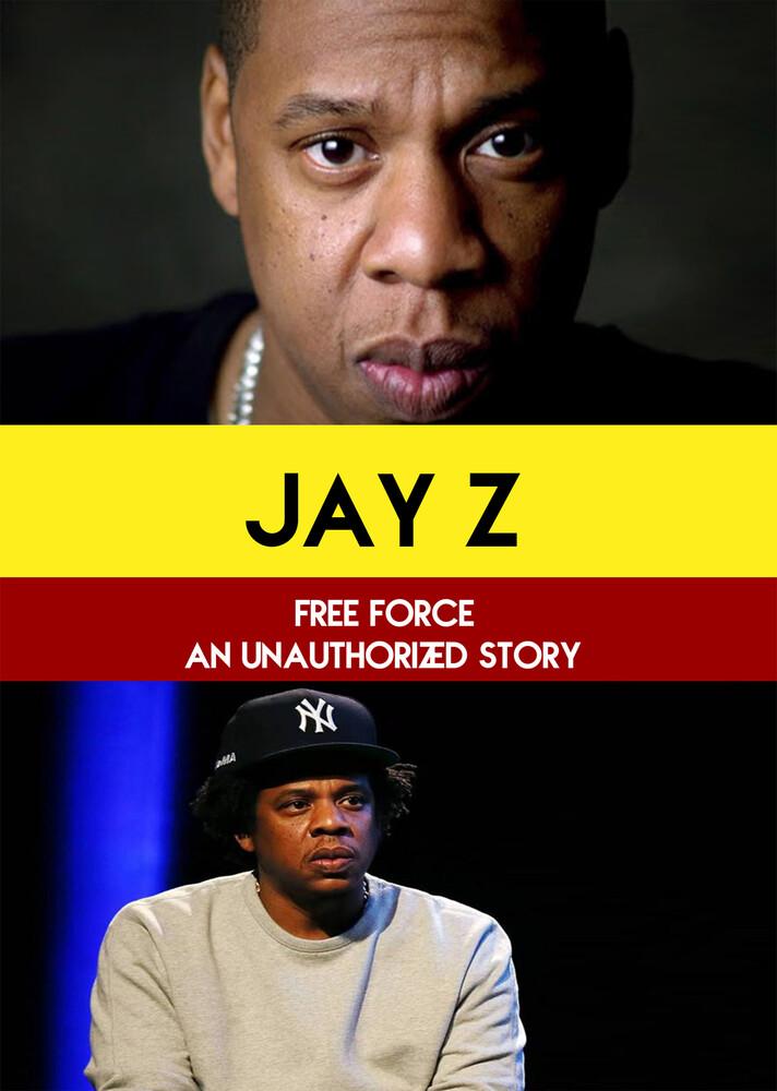 - Jay Z : Free Force