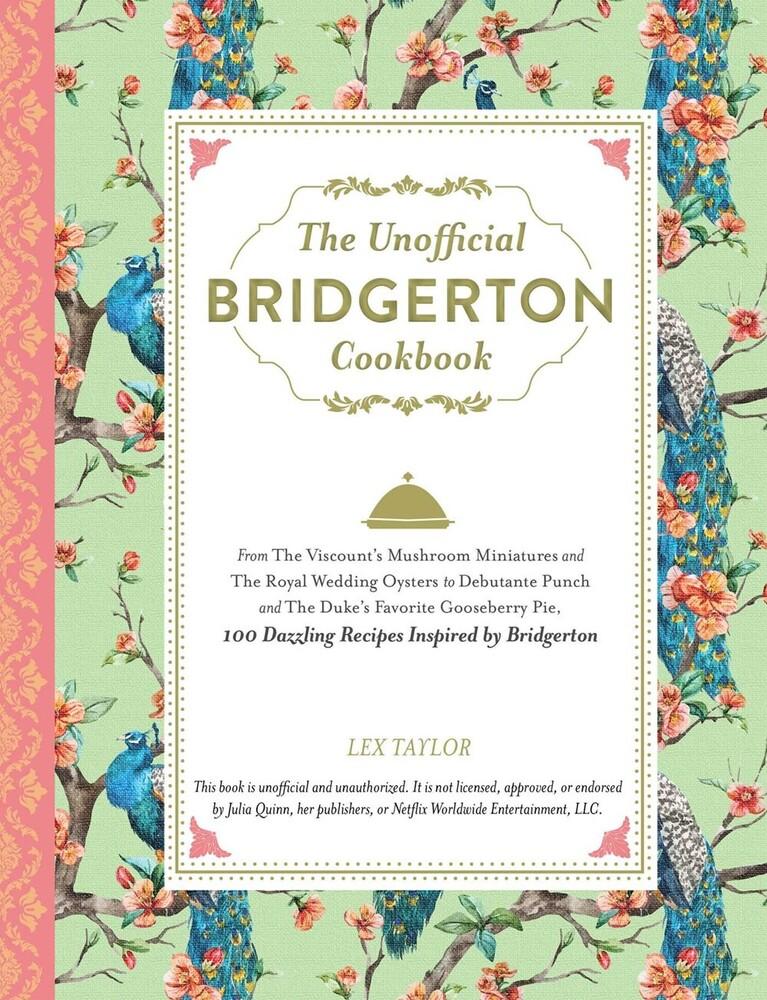 Lex Taylor - Unofficial Bridgerton Cookbook (Hcvr)