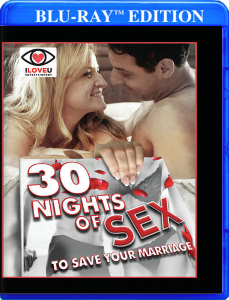 30 Nights of Sex to Save Your Marriage - 30 Nights Of Sex To Save Your Marriage / (Mod)
