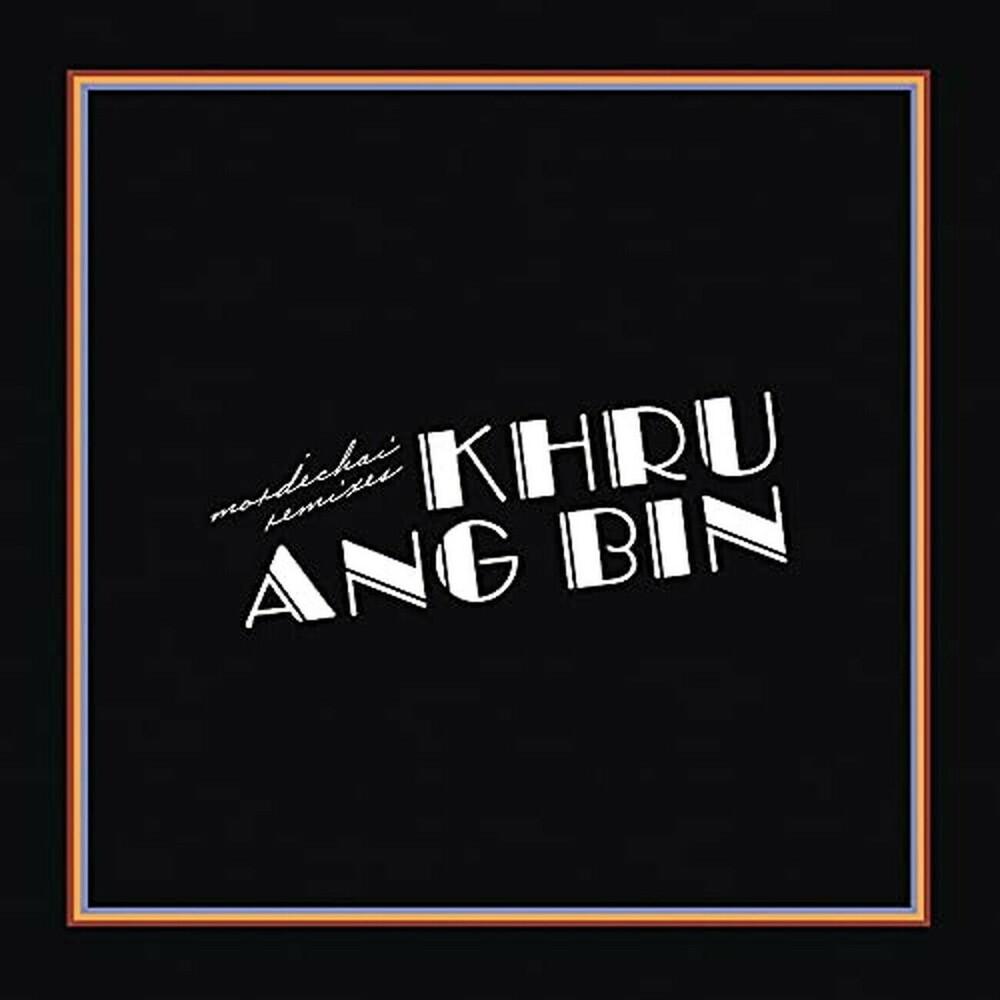 Khruangbin - Mordechai Remixes (Jpn)