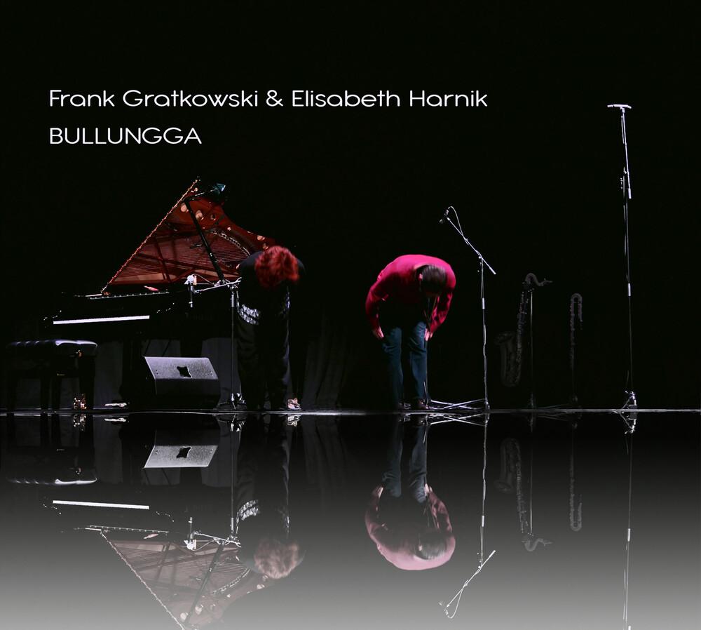 Frank Gratkowski  / Harnik,Elisabeth - Bullungga