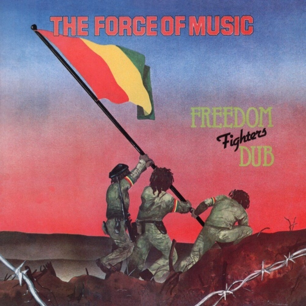 Forces of Music - Freedom Fighters Dub