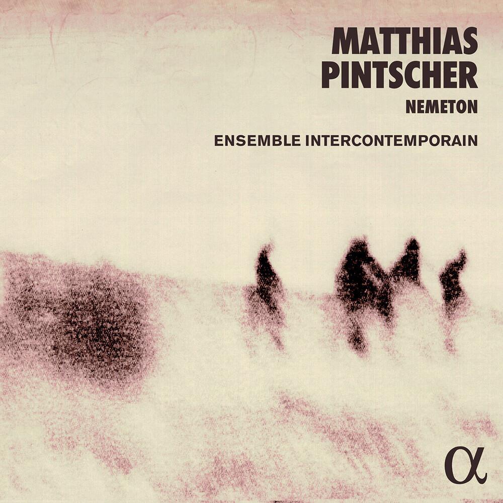 Pintscher / Ensemble Intercontemporain - Nemeton (2pk)