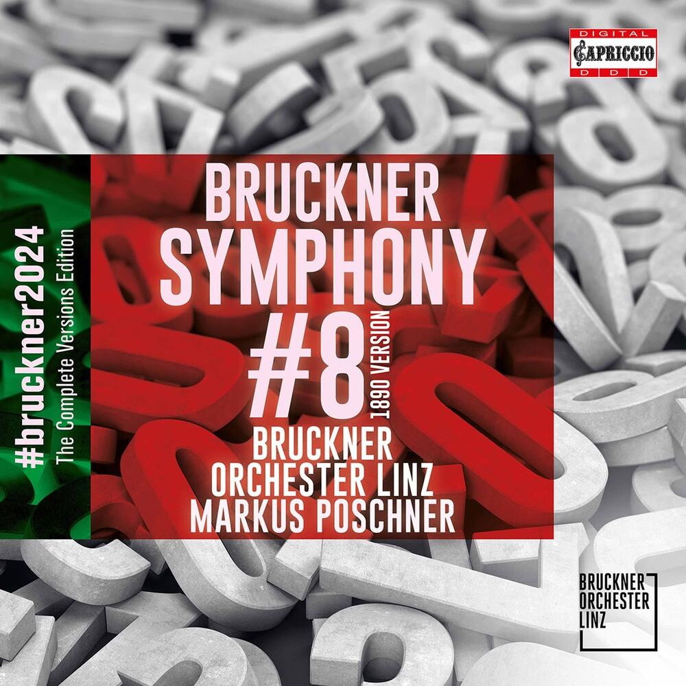 Bruckner / Poschner / Bruckner Orchester Linz - Symphony 8 In C Minor