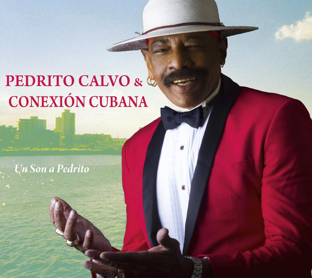 Pedrito Calvo  & Conexion Cubana - Un Son A Pedrito