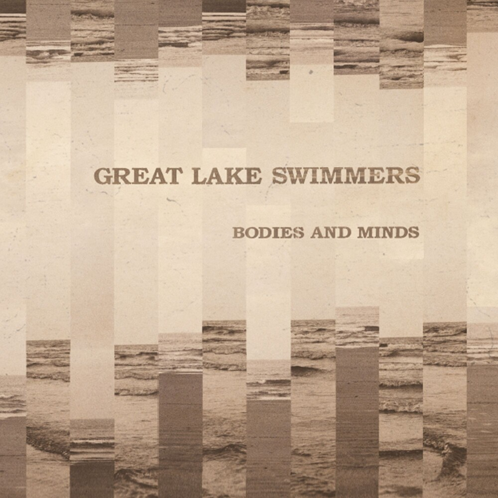 Great Lake Swimmers - Bodies And Minds [Import LP]
