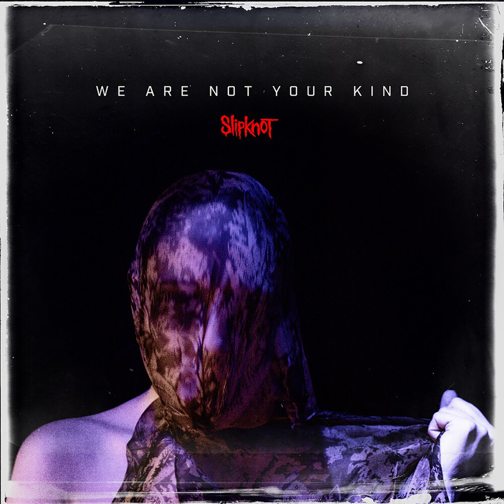 Slipknot - We Are Not Your Kind [Clean]