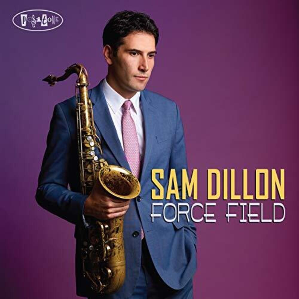 Sam Dillon - Force Field