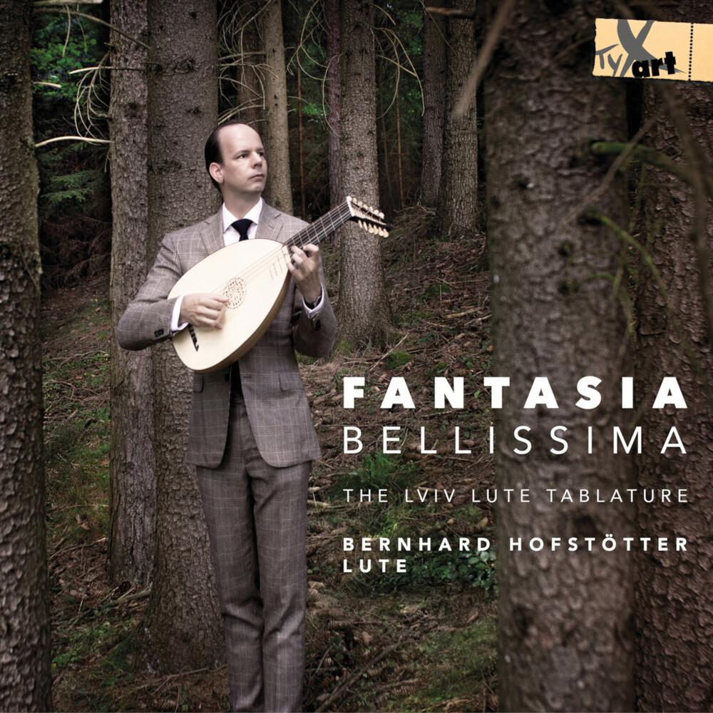 Bernhard Hofstötter - Fantasia Bellissima