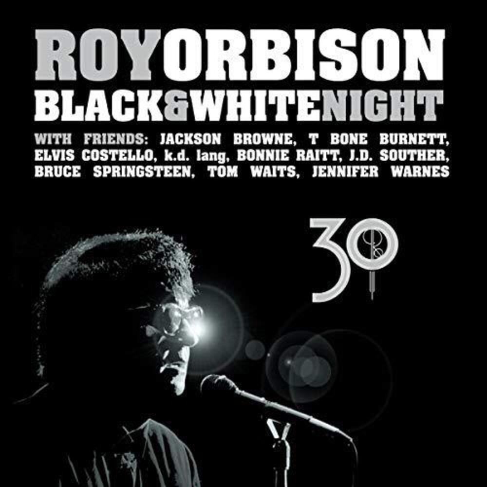 Roy Orbison - Black & White Night 30