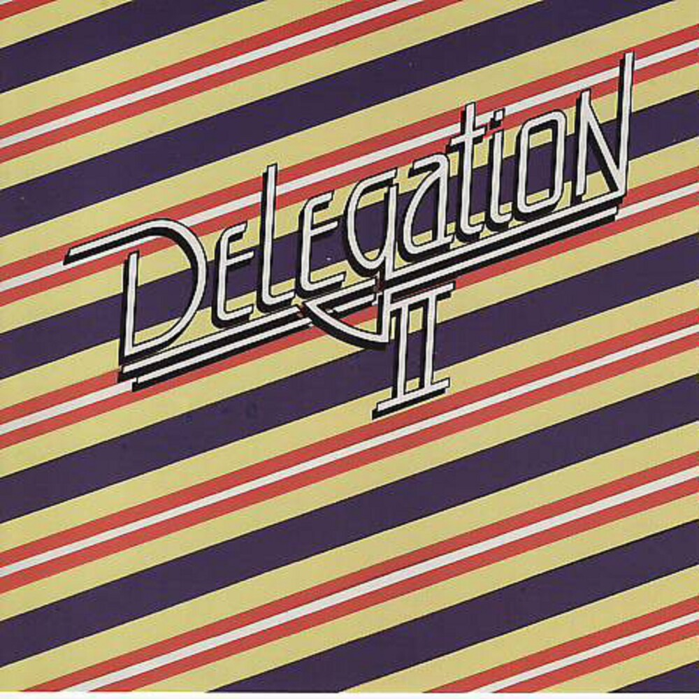 Delegation - Delegation Ii (Bonus Tracks Edition)
