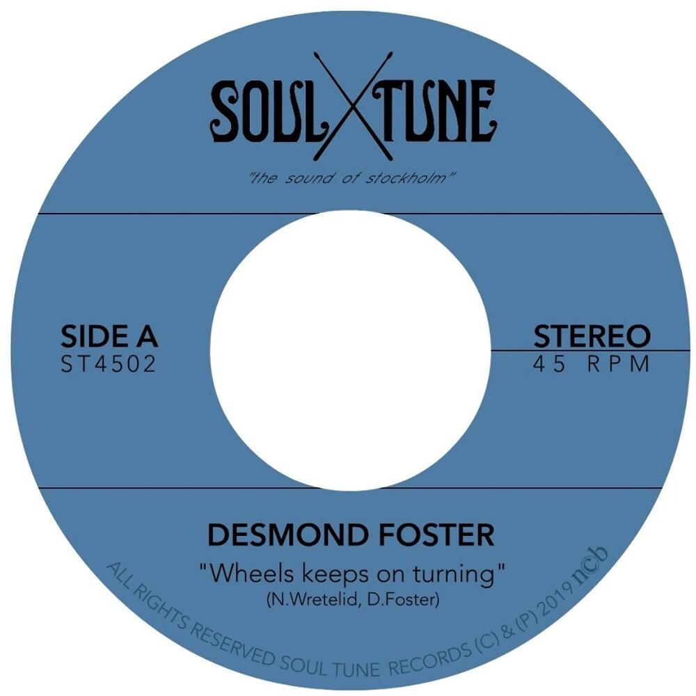 Desmond Foster - Wheels Keeps on Turning / Attitude