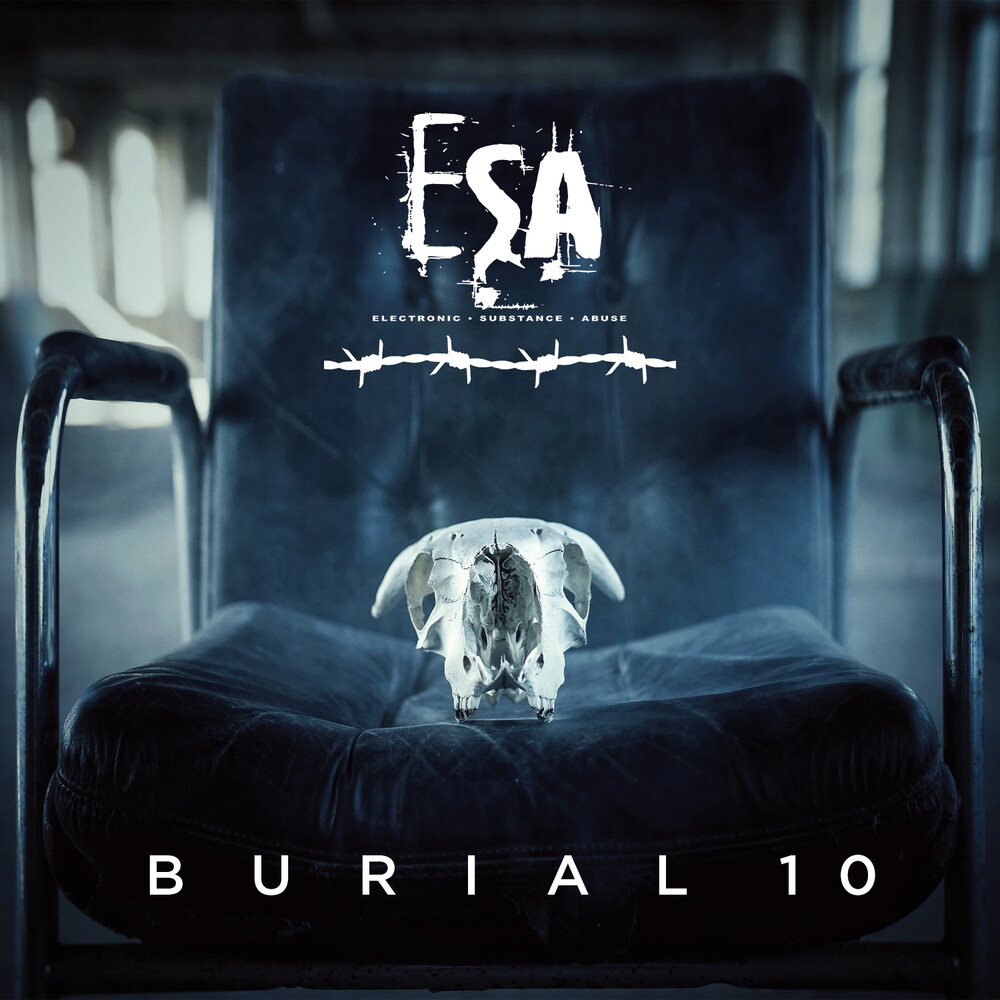Esa Electronic Substance Abuse - Burial 10