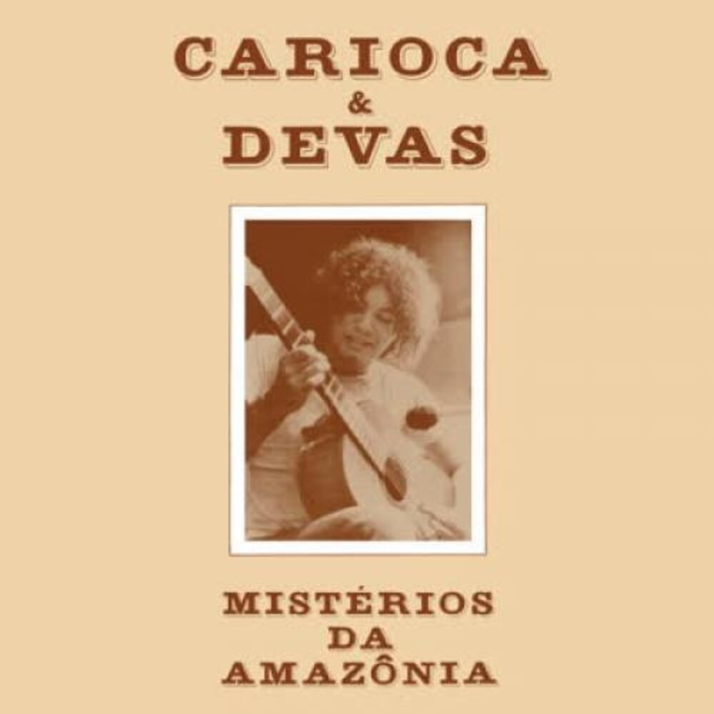 Carioca - Mysteries Of The Amazon (Misterios Da Amazonia)
