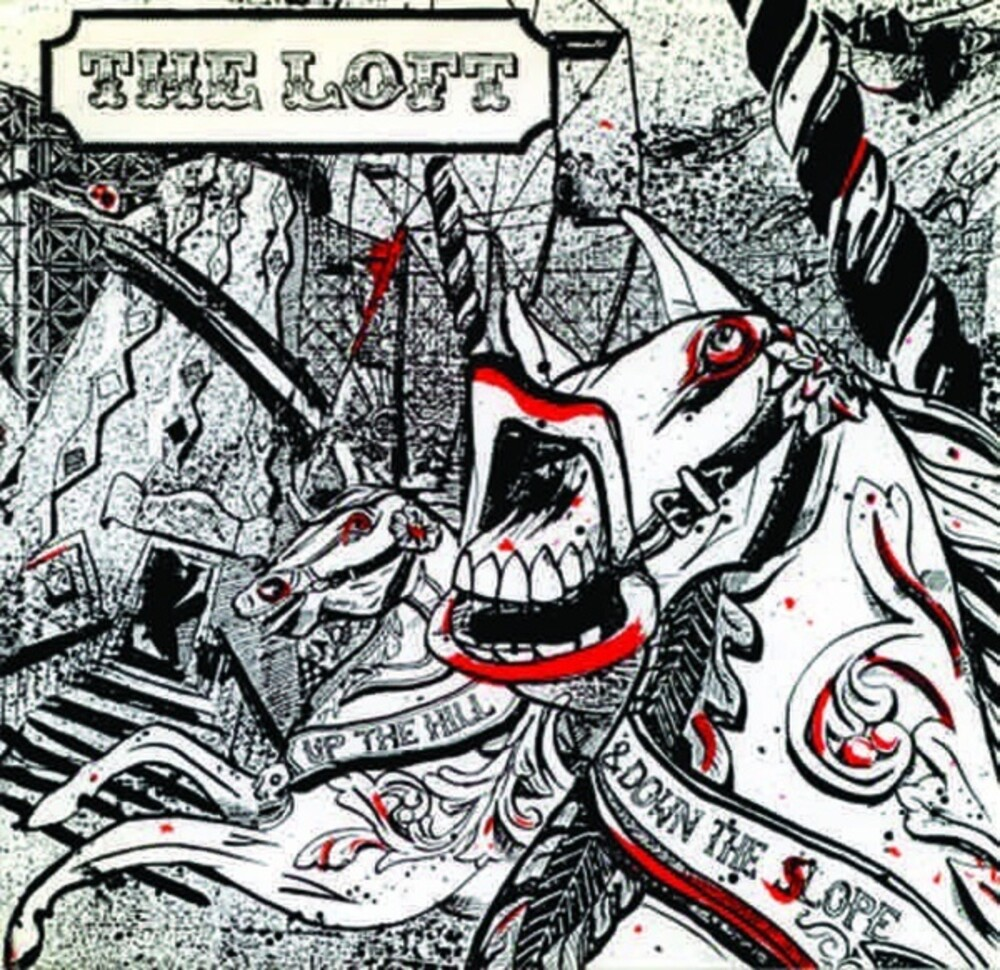 Loft - Up The Hill & Down The Slope